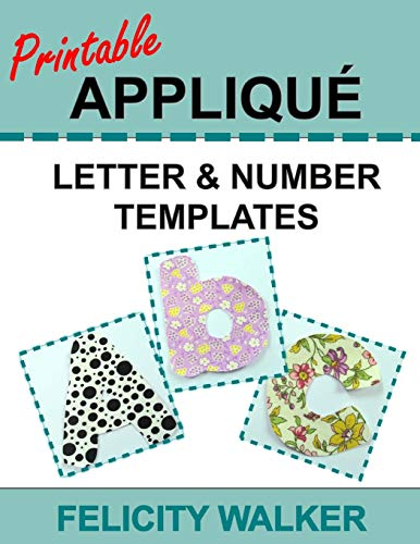 Printable Applique Letter & Number Templates: Alphabet patterns with uppercase and lowercase letters, numbers 0-9, and symbols, for sewing, quilting, fabric, crafts - Applique Alphabet