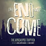 The End Has Come: The Apocalypse Triptych