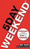 #2: 5 Day Weekend: Freedom to Make Your Life and Work Rich with Purpose