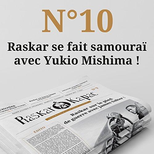 Raskar Kapac nº 10: Gazette artistique et inflammable