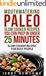 Paleo Slow Cooker Cookbook: Mouthwate...