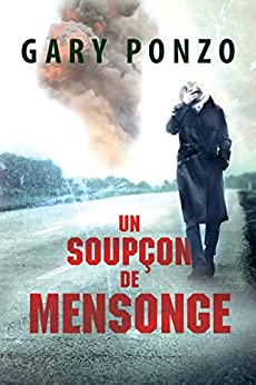 Un soupçon de mensonge (Les enquêtes de Nick Bracco t. 1) (French Edition)