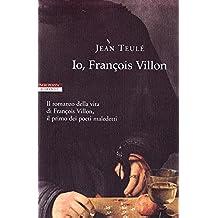 Io, François Villon