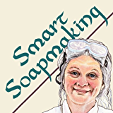 Smart Soapmaking: The Simple Beginners Guide to Making Handmade Soap Quickly, Safely, and Reliably, or How to Make Homemade, Handcrafted Soaps that Cleanse ... (Smart Soap Making Book 1) (English Edition)