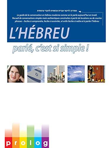 lhebreu-parle-cest-si-simple-3433-prologcoil-le-guide-de-la-conversation-en-hebreu-moderne-comme-on-