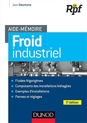 Aide-mémoire du froid industriel - 3e édition