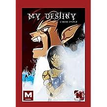 My destiny: Tome 2