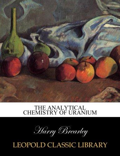 The analytical chemistry of uranium