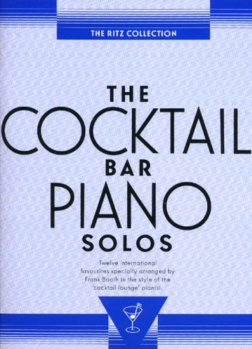 the-ritz-collection-the-cocktail-bar-piano-solos