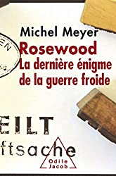 Rosewood: La dernière énigme de la guerre froide