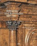 Schränke und Kommoden 1650-1800 im Germanischen Nationalmuseum: Bd. 1: Deutschsprachiger Raum ohne Nürnberg Bd. 2: Nürnberg (Gesamtkatalog Möbel des Germanischen Nationalmuseums Nürnberg)