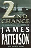 2nd Chance by James Patterson (2002-04-02)