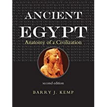 Ancient Egypt: Anatomy of a Civilization, Second Edition 2nd edition by Kemp, Barry J. (2005) Taschenbuch