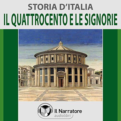 Il Quattrocento e le Signorie (Storia d'Italia 29)  Audiolibri