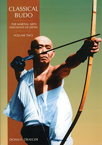 Classical Budo (The Martial Arts & Ways of Japan Series, Vol - White Black Paper Und Oriental