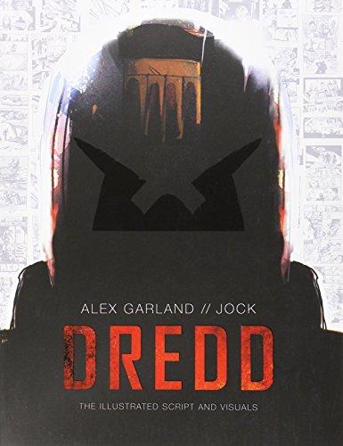 Dredd: The Illustrated Movie Script and Visuals por Alex Garland