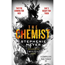 The Chemist: The compulsive, action-packed new thriller from the author of Twilight