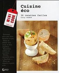 Cuisine éco - 30 recettes faciles