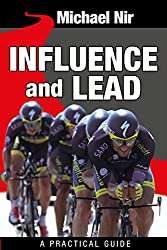 Business leadership : Influence and Lead ! Fundamentals for Personal and Professional Growth (Leadership Influence Project and Team Book 2) (English Edition)