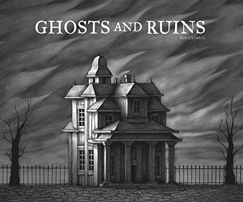 Ghosts and Ruins (English Edition) (Geist Künstler-edition)