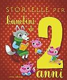 Scarica Libro Storielle per bambini di 2 anni Ediz illustrata (PDF,EPUB,MOBI) Online Italiano Gratis
