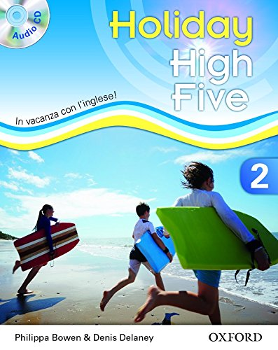 High five on holiday. Student book. Per la