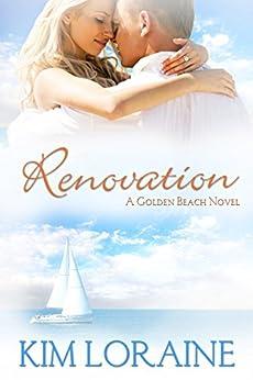 Renovation (A Golden Beach Novel) by [Loraine, Kim]