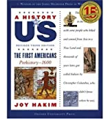 (The First Americans: Prehistory-1600 (Revised)) By Hakim, Joy (Author) Paperback on (01 , 2007)