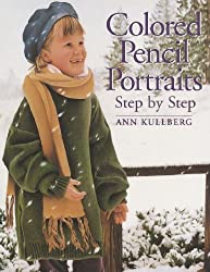 Colored Pencil Portraits by Ann Kullberg (2005-01-29)