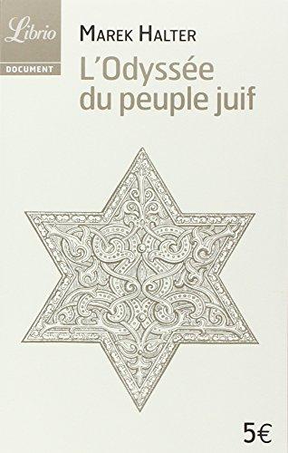 L'odyssée du peuple juif par Marek Halter