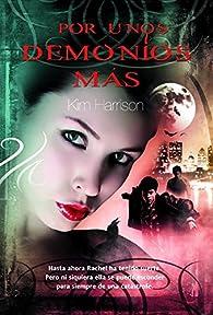 Por unos demonios más par Kim Harrison