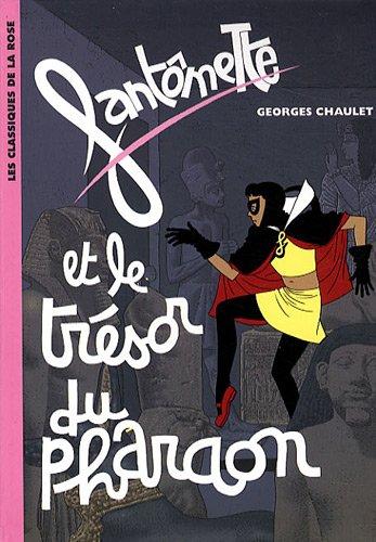 Fantômette, Tome 16 : Fantômette et le...