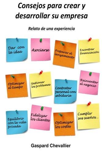 Consejos para crear y desarrollar su empresa: Relato de una experiencia