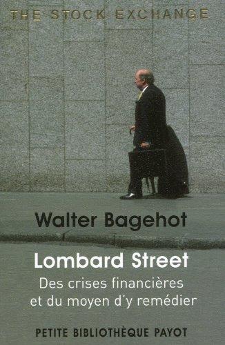 Lombard Street : Des crises financières...