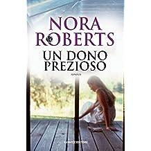 Un dono prezioso (Fanucci Narrativa) (Italian Edition)