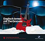 Englisch lernen mit The Grooves: Best of.Coole Pop & Jazz Grooves/Audio-CD mit Booklet (The Grooves digital publishing)