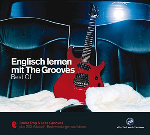 Englisch lernen mit The Grooves: Best of.Coole Pop & Jazz Grooves/Audio-CD mit Booklet (The Grooves...
