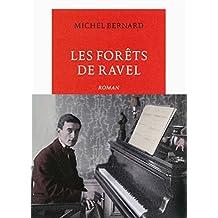 Les Forêts de Ravel (Vermillon)