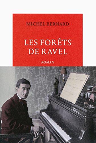Les Forêts de Ravel (Vermillon) par Michel Bernard