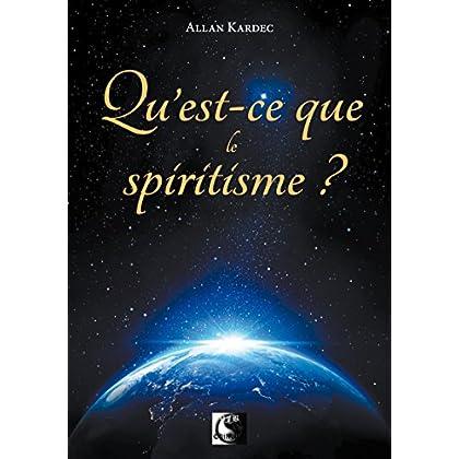 Qu'est-ce que le Spiritisme ? (VFB.ESOT.OCCUL.)