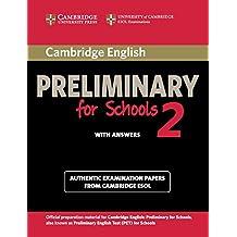 Cambridge English. Preliminary for schools. Student's book. With answers. Per le Scuole superiori. Con espansione online: 2