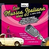 Solo Musica Italiana Anni 60, Vol.1