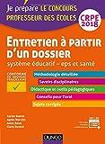 Entretien à partir d'un dossier - Système éducatif - EPS et Santé - CRPE 2018: Professeur des écoles...