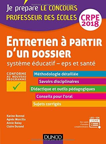 Entretien  partir d'un dossier - Systme ducatif - EPS et Sant - CRPE 2018: Professeur des coles
