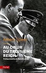 Au coeur du Troisième Reich de Albert Speer