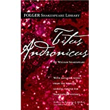 Titus Andronicus (Folger Shakespeare Library) (English Edition)