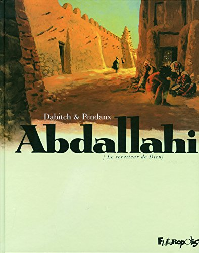 Abdallahi: Le serviteur de Dieu