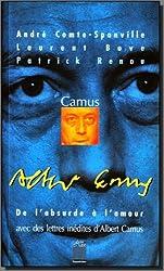 Camus, de l'absurde à l'amour avec des lettres inédites d'Albert Camus