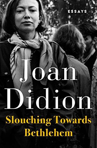Slouching Towards Bethlehem: Essays (English Edition) por Joan Didion