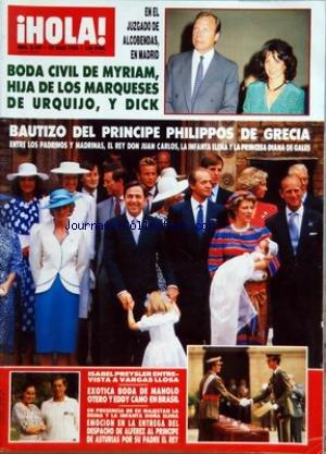 HOLA [No 2187] du 22/07/1986 - BODA CIVIL DE MYRIAM HIJA DE LOS MARQUESES DE URQUIJO - Y DICK - BAUTIZO DEL PRINCIPE PHILIPPOS DE GRECIA - ISABEL PREYSLER ENTREVISTA A VARGAS LLOSA - EXOTICA BODA DE MANOLO OTERO Y EDDY CANO EN BRASIL - LA INFANTA DONA ELENA -